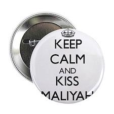"Keep Calm and kiss Maliyah 2.25"" Button"