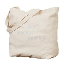 Try war except peace Tote Bag