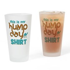 This is my Hump Day Drinking Glass