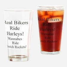 Real Bikers Ride Harleys Drinking Glass