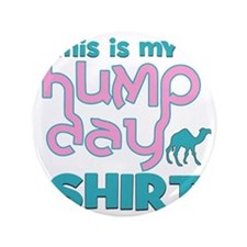 """Hump Day 3.5"""" Button"""