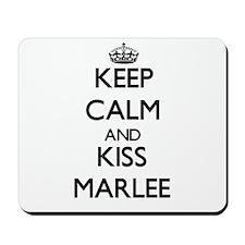 Keep Calm and kiss Marlee Mousepad