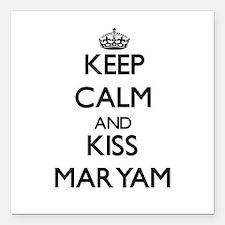 "Keep Calm and kiss Maryam Square Car Magnet 3"" x 3"