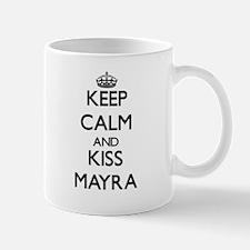 Keep Calm and kiss Mayra Mugs