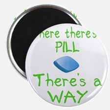 Where There Is A Pill Magnet