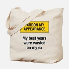 Pardon My Appearance Tote Bag