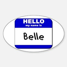 hello my name is belle Oval Decal