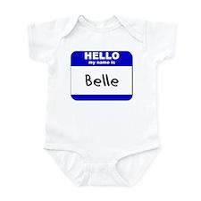 hello my name is belle  Onesie