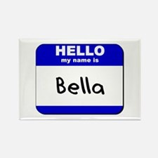 hello my name is bella Rectangle Magnet