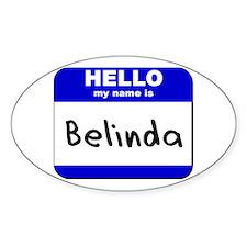 hello my name is belinda Oval Decal