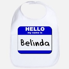 hello my name is belinda  Bib