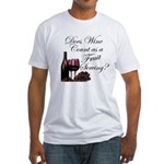 Wine is Fruit? Fitted T-Shirt