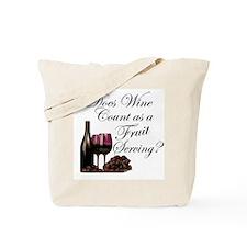 Wine is Fruit? Tote Bag