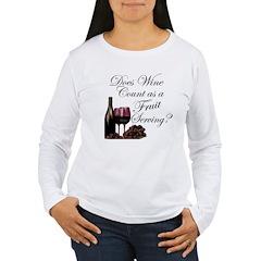 Wine is Fruit? T-Shirt