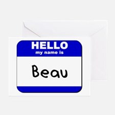 hello my name is beau  Greeting Cards (Package of