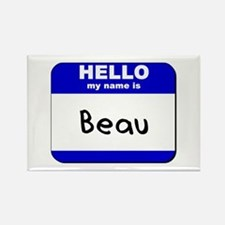hello my name is beau Rectangle Magnet
