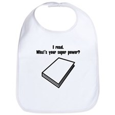 I Read. Whats Your Super Power? Bib