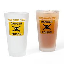 Custom Orange Danger Poison Sign Drinking Glass