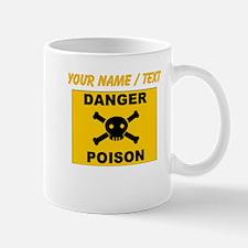 Custom Orange Danger Poison Sign Mugs