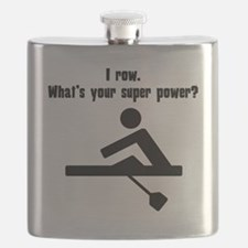 I Row. Whats Your Super Power? Flask