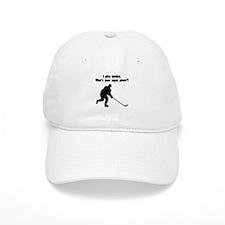 I Play Hockey. Whats Your Super Power? Baseball Ca