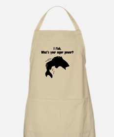 I Fish. Whats Your Super Power? Apron