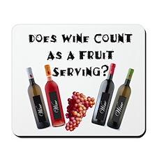Wine as Fruit2? Mousepad