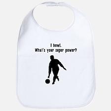 I Bowl. Whats Your Super Power? Bib