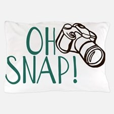 OH SNAP! Pillow Case