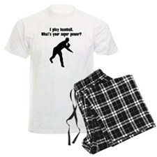 I Play Baseball. Whats Your Super Power? Pajamas