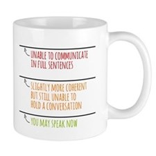 You May Speak Now Mugs
