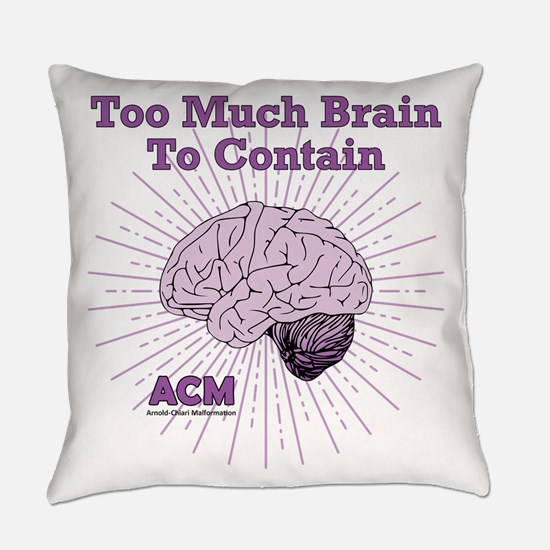 Too Much Brain To Contain Everyday Pillow