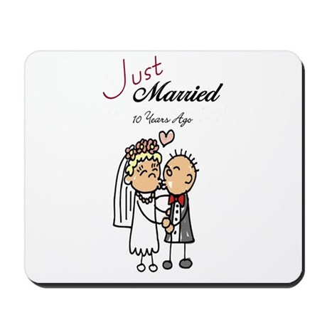 Just Married 10 years ago Mousepad
