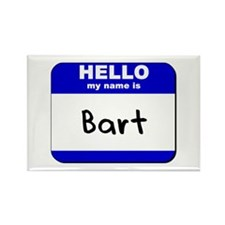 hello my name is bart Rectangle Magnet
