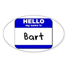 hello my name is bart Oval Decal
