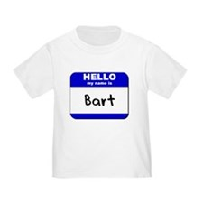 hello my name is bart T