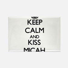 Keep Calm and kiss Micah Magnets