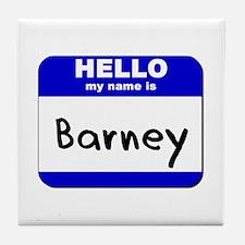 hello my name is barney  Tile Coaster