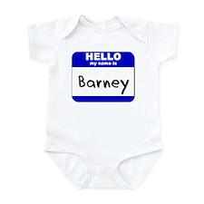 hello my name is barney  Infant Bodysuit