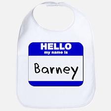 hello my name is barney  Bib
