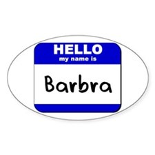hello my name is barbra Oval Decal