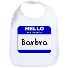 hello my name is barbra  Bib
