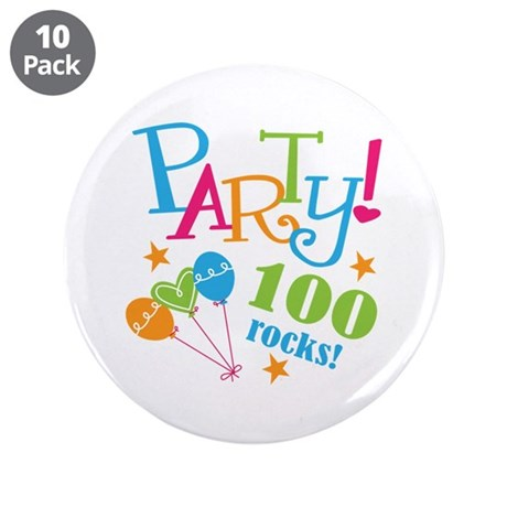 "100th Birthday Party 3.5"" Button (10 pack)"