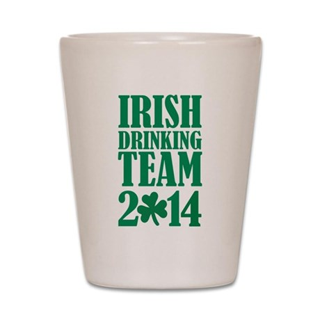 Irish drinking team 2014 Shot Glass