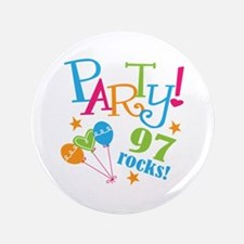 """97th Birthday Party 3.5"""" Button"""