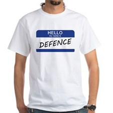 Hello my name is Defence T-Shirt