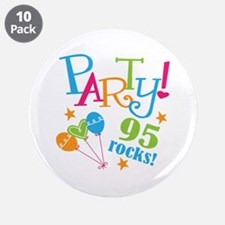 "95th Birthday Party 3.5"" Button (10 pack)"