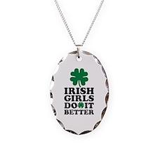 Irish girls do it better Necklace