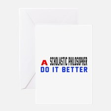 Scholastic philosopher Do It Better Greeting Card