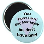 Don't Like Gay Marriage Magnet (100 pack)
